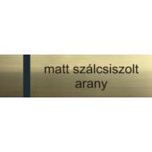 Névtábla 140 x 40 mm - matt szálcsiszolt arany - 1,5 mm